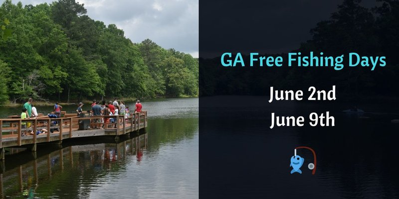 Fish for free in georgia without a license on june 9 for Ga fishing license